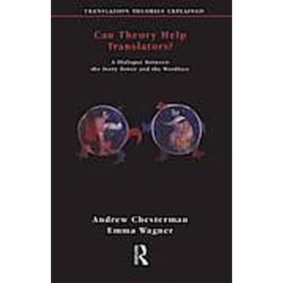 Can Theory Help Translators (Häftad, 2002)