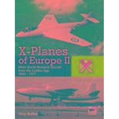 X-Planes of Europe II (Inbunden, 2015)