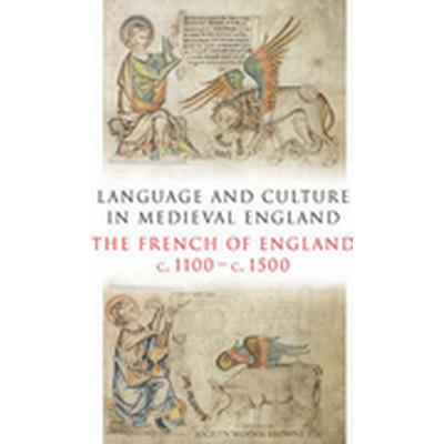 Language and Culture in Medieval Britain (Inbunden, 2009)