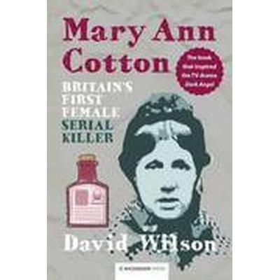 Mary Ann Cotton (Häftad, 2013)