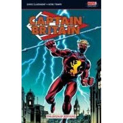 Captain Britain: v. 1 Birth of a Legend (Häftad, 2007)