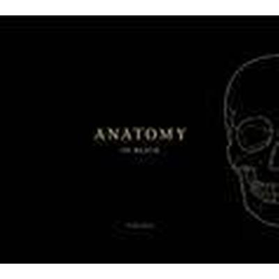Anatomy in Black (Inbunden, 2015)