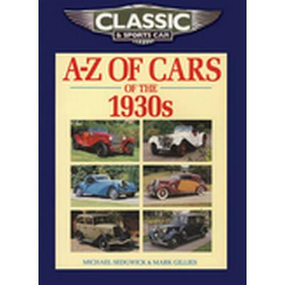 Classic and Sports Car Magazine A-Z of Cars of the 1930s (Häftad, 2010)