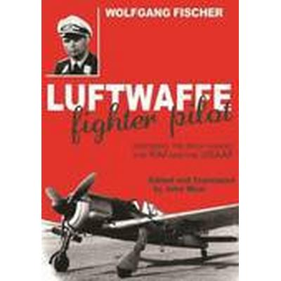 Luftwaffe Fighter Pilot (Inbunden, 2010)