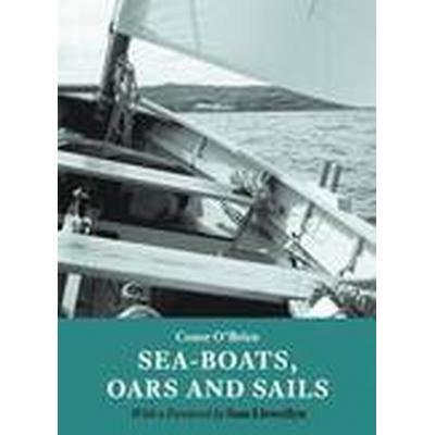 Sea-boats, Oars and Sails (Häftad, 2013)