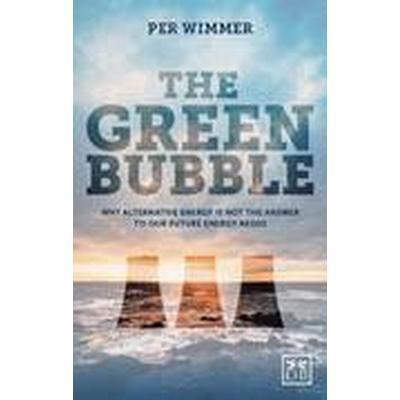 The Green Bubble (Inbunden, 2015)