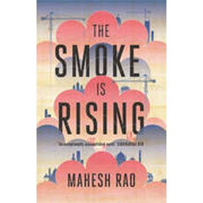 The Smoke is Rising (Häftad, 2014)