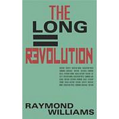 The Long Revolution (Häftad, 2011)