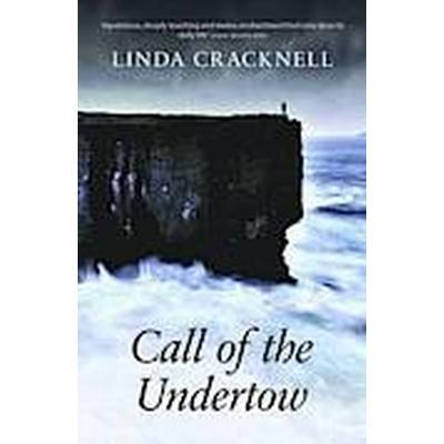 Call of the Undertow (Häftad, 2013)