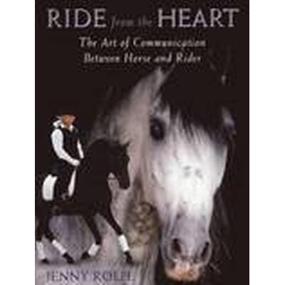 Ride from the Heart (Häftad, 2013)