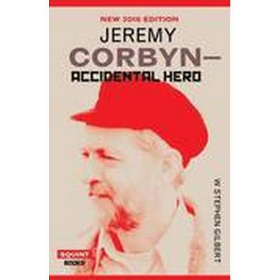 Jeremy Corbyn: Accidental Hero (Häftad, 2016)