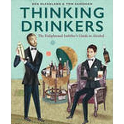 Thinking Drinkers (Inbunden, 2014)