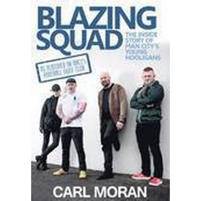 Blazing Squad (Häftad, 2015)