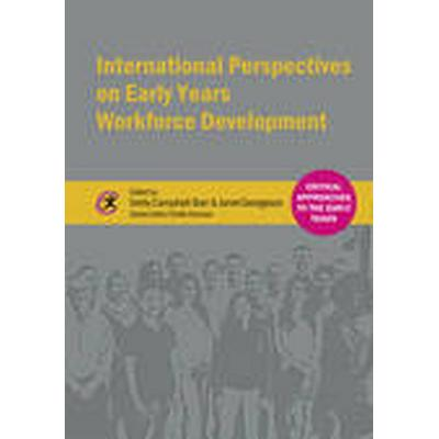 International Perspectives on Early Years Workforce Development (Häftad, 2015)