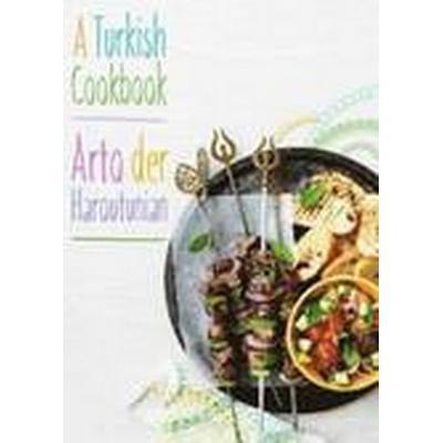 A Turkish Cookbook (Inbunden, 2015)