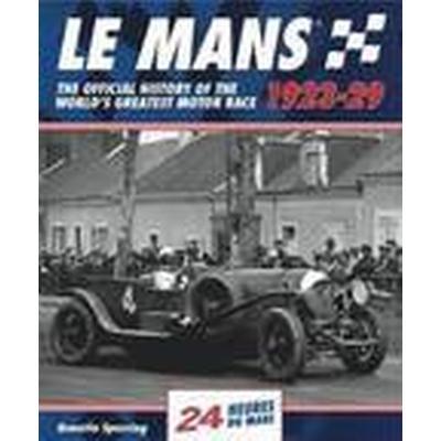 Le Mans: The Official History 1923-29 (Inbunden, 2015)
