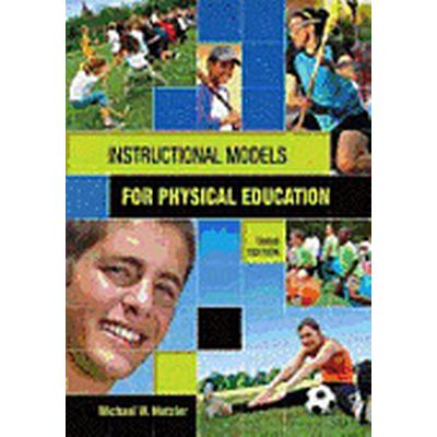 Instructional Models in Physical Education (Häftad, 2011)