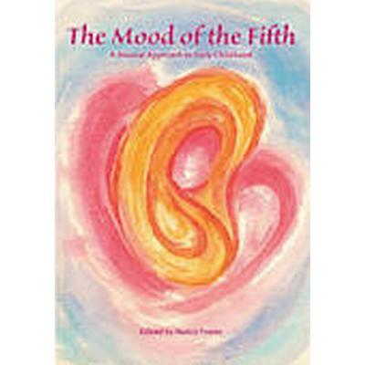 The Mood of the Fifth (Häftad, 2013)