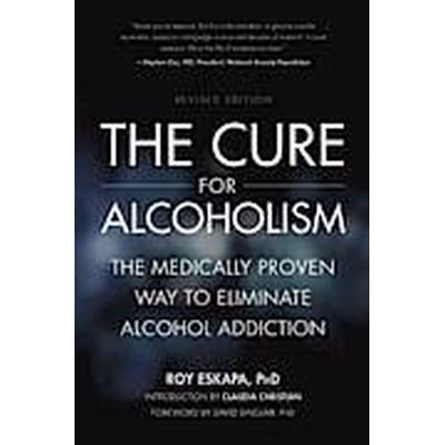 The Cure for Alcoholism (Häftad, 2012)