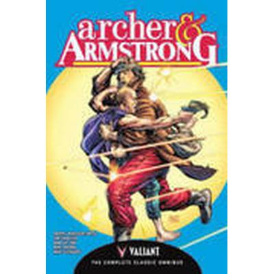 Archer &; Armstrong: The Complete Classic Omnibus (Inbunden, 2016)