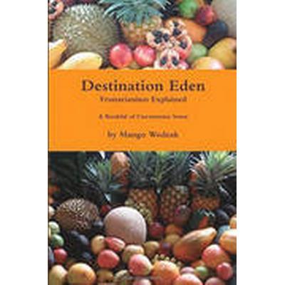 Destination Eden (Häftad, 2016)