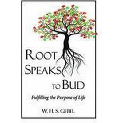 Root Speaks to Bud (Häftad, 2015)