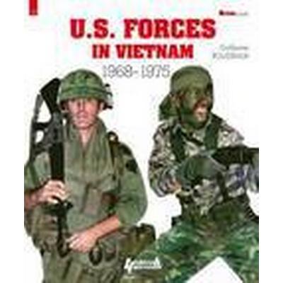 U.S. Forces in Vietnam 1968 - 1975 (Häftad, 2015)