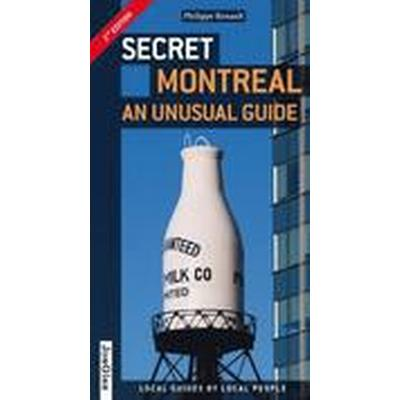 Secret Montreal - an Unusual Guide (Häftad, 2015)