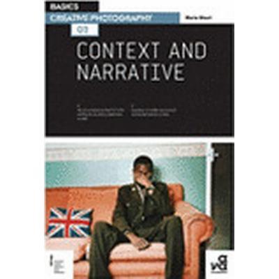 Basics Creative Photography 02: Context and Narrative (Häftad, 2011)