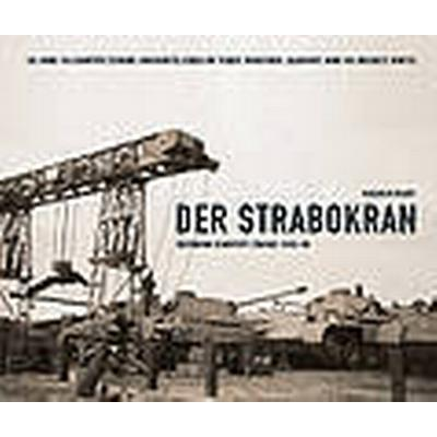 Der Strabokran (Inbunden, 2011)