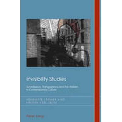 Invisibility Studies (Häftad, 2014)