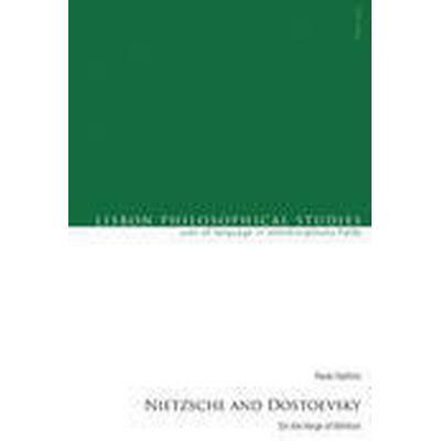 Nietzsche and Dostoevsky (Häftad, 2015)