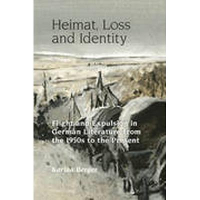 Heimat, Loss and Identity (Inbunden, 2014)