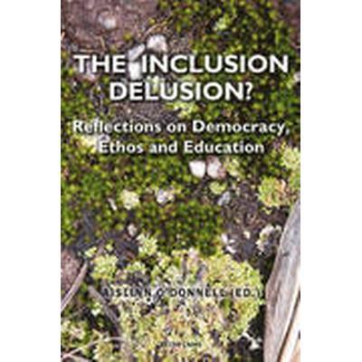 Inclusion Delusion? (Häftad, 2014)