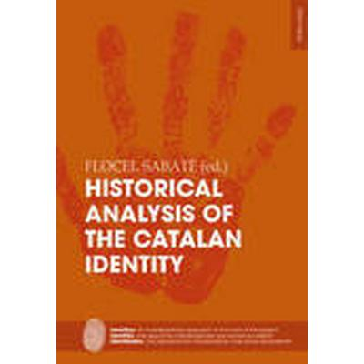 Historical Analysis of the Catalan Identity (Häftad, 2015)
