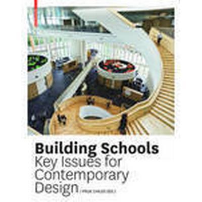 Building Schools (Inbunden, 2012)