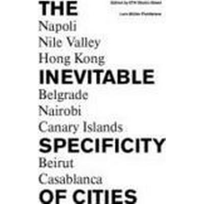 The Inevitable Specificity of Cities (Inbunden, 2013)
