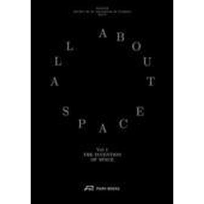 The Invention of Space (Inbunden, 2016)
