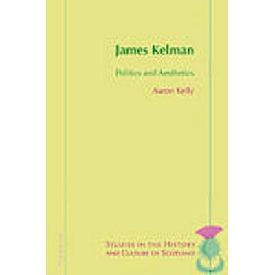 James Kelman (Häftad, 2013)