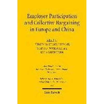 Employee Participation and Collective Bargaining in Europe and China (Inbunden, 2016)