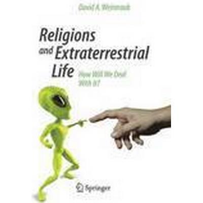 Religions and Extraterrestrial Life (Häftad, 2014)