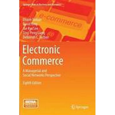 Electronic Commerce (Inbunden, 2015)