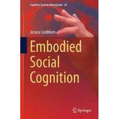 Embodied Social Cognition (Inbunden, 2015)