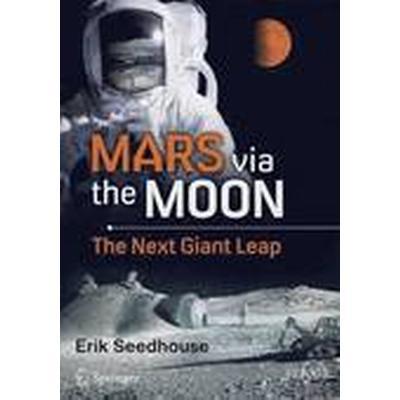 Mars via the Moon (Häftad, 2015)