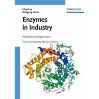 Enzymes in Industry (Inbunden, 2007)