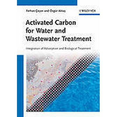 Activated Carbon for Water and Wastewater Treatment (Inbunden, 2011)