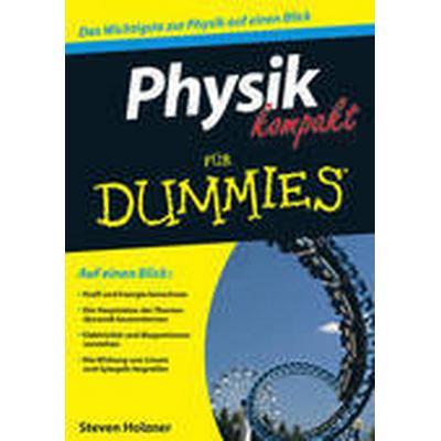 Physik Kompakt Fur Dummies (Häftad, 2012)