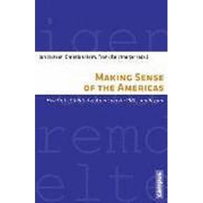 Making Sense of the Americas (Häftad, 2016)