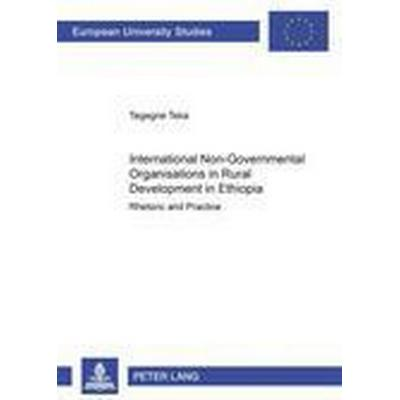International Non-governmental Organisations in Rural Development in Ethiopia (Inbunden, 2000)
