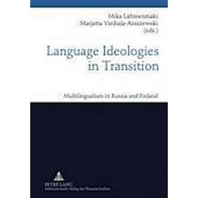 Language Ideologies in Transition (Inbunden, 2010)